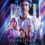 دانلود فیلم Replicas 2018 جایگزین دوبله فارسی